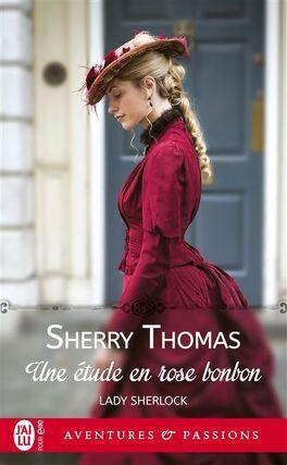 Couverture du livre : Lady Sherlock, Tome 1 : Une étude en rose bonbon