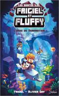 Frigiel et Fluffy - Les Saintes îles, Tome 2 : L'Orbe de domination