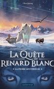 La Quête du Renard Blanc, Tome 1 : La pierre mystérieuse