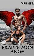 Les Anges déchus, Tome 4 : Frappe mon ange