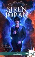 Les Veilleurs, brigade paranormale, Tome 1 : Siren et Joran