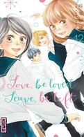 Love, be loved, Leave, be left, Tome 12
