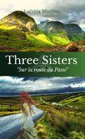 Three Sisters, Tome 4 : Sur la route du passé