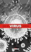 Virus- Ségrégation Tome 02