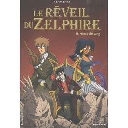 Couverture du livre : Le Réveil du Zelphire, tome 2 : Prince de sang