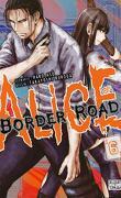 Alice on Border Road, Tome 6