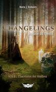 Changelings : La Furie du Phénix, Acte 6 : L'Ascension des ténèbres