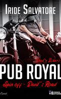 Devil's Road, Tome 4 : Devil's Bikers - Pub Royal