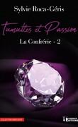 La Confrérie, Tome 2 : Tumulte et passion