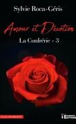 La Confrérie, Tome 3 : Amour & Dévotion