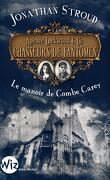 Lockwood & co: Le manoir de Combe Carey