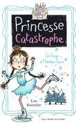 Princesse Catastrophe, Tome 4 : Un hiver à Hautes-Tours