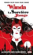 Wanda : La Sorcière Rouge - La route des sorcières