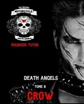 Death Angels, Tome 6 : Crow