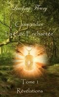 Cassiandor, La Cité Enchantée, Tome 1. Révélations