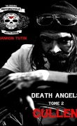 Death Angels, Tome 2 : Cullen