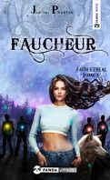 Faith Ezreal, Tome 3 : Faucheur