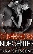 Indécence, Tome 2 : Confessions indécentes