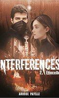 Interférences, tome 2 - Etincelle
