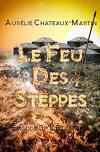 Le Feu des Steppes, épisode 3: L'Etranger