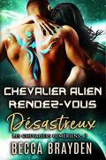 Les Chevaliers lumériens, Tome 3 : Chevalier alien rendez-vous désastreux