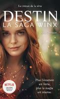 Destin, la saga Winx