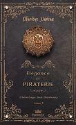 Élégance et piraterie, Tome 3 : L'Héritage des Danbury