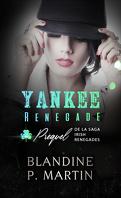 Irish Renegades, Tome 0.5 : Yankee Renegade