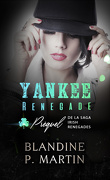 Irish Renegades, Tome 0.5 : Yankee Renegade