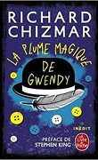 La Plume magique de Gwendy