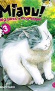 Miaou ! Big Boss le Magnifique, Tome 3