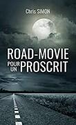 Road-movie pour un proscrit