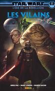 Star Wars - L'Ère de la Rébellion - Les Vilains
