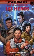 Star Wars - L'Ère de la Résistance - Les Héros