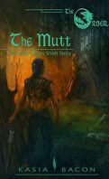 The Order, Tome 1 : The Mutt