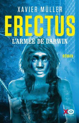 Couverture du livre : Erectus : L'armée de Darwin