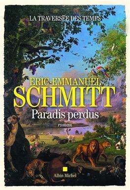 Couverture du livre : La Traversée des temps, tome 1 : Paradis perdus