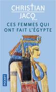 Ces femmes qui ont fait l'Égypte