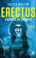 Erectus : L'armée de Darwin
