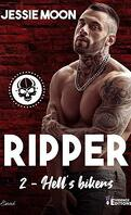 Hell's bikers, Tome 2 : Ripper
