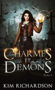 Les Dossiers maudits, Tome 2 : Charmes et Démons