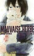 Mauvaise herbe, Tome 2