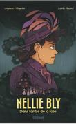 Nellie Bly, Tome 1 : Dans l'antre de la folie