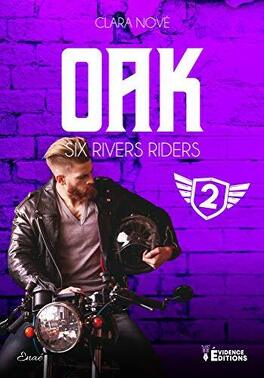 Couverture du livre : Six rivers Riders, Tome 2 : Oak