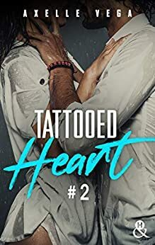Couverture du livre : Tattooed Heart, Tome 2