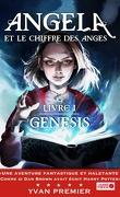 Angela et le chiffre des anges, livre 1 : Genesis