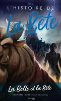 Disney Villains, Tome 2 : L'Histoire de la Bête
