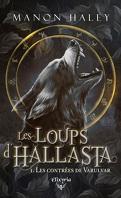 Les Loups d'Hallasta, Tome 1 : Les Contrées de Varulvar