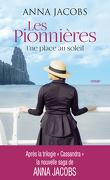 Les Pionnières, Tome 1 : Une place au soleil