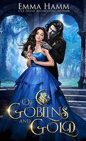 Of Goblins and Gold (Of Goblin Kings Book 1)